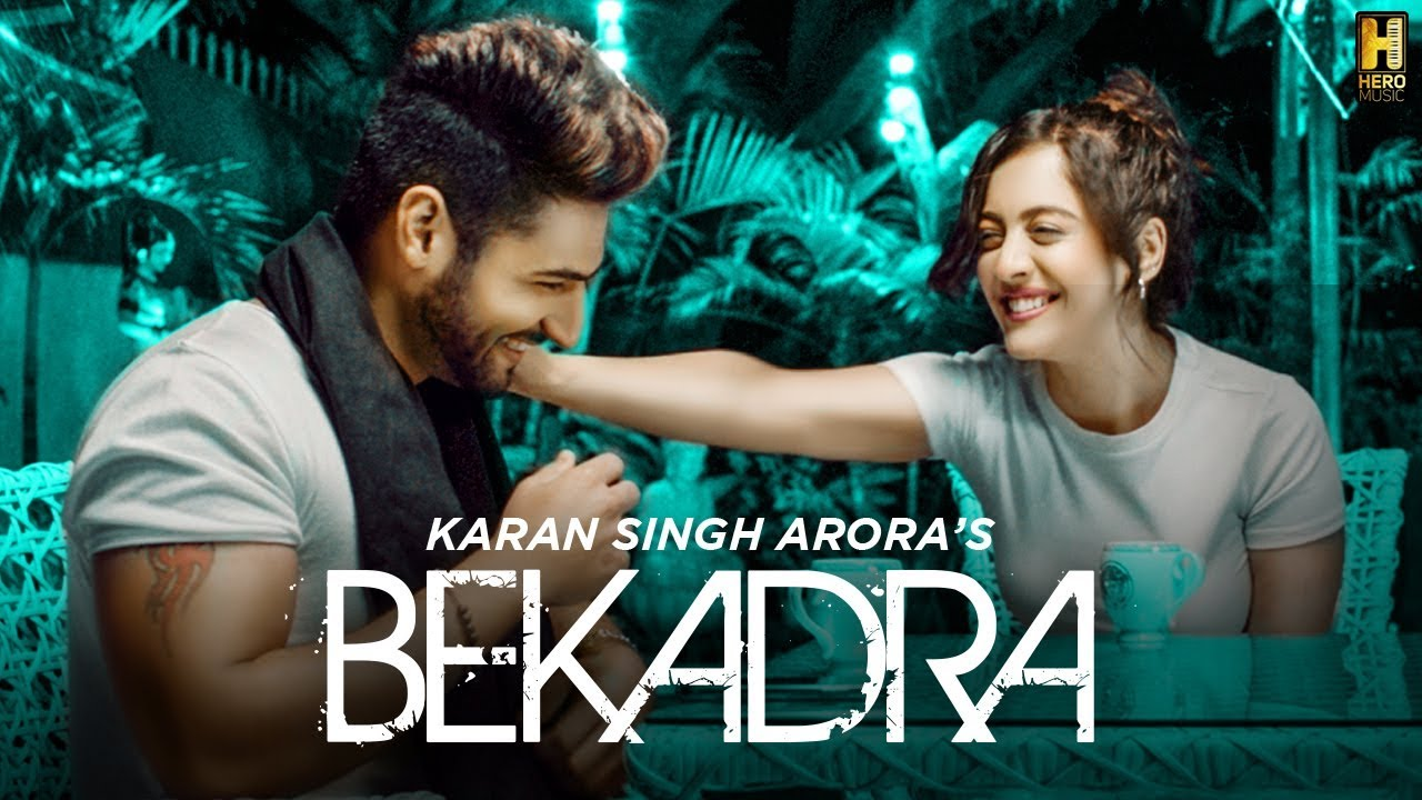 Bekadra Song Lyrics Karan Singh Arora