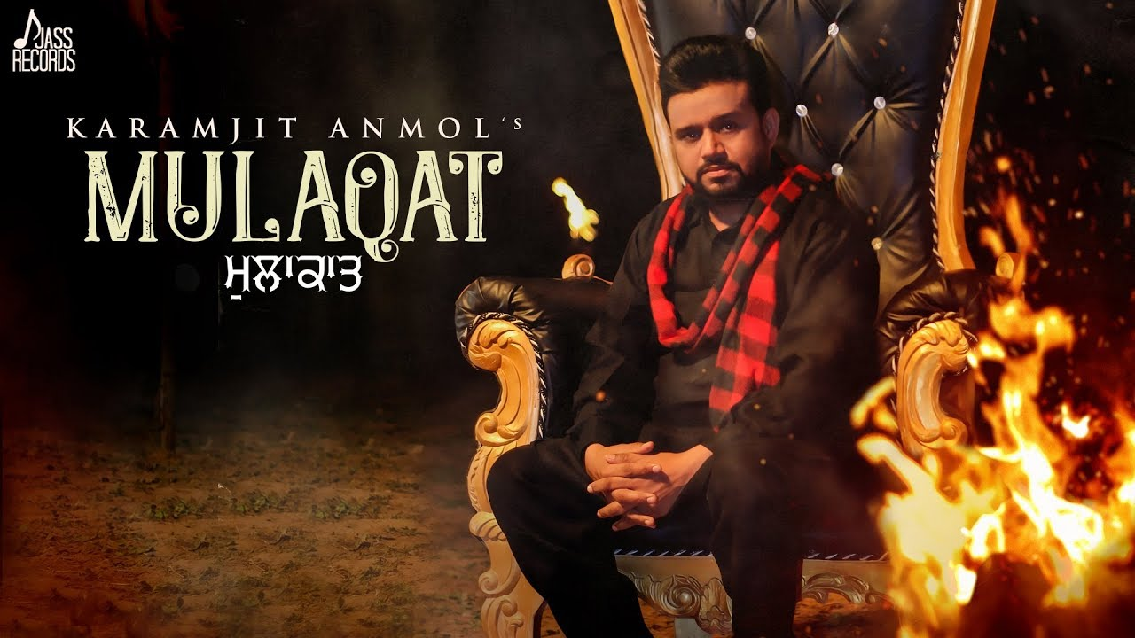 Mulaqat Song Lyrics Karamjit Anmol