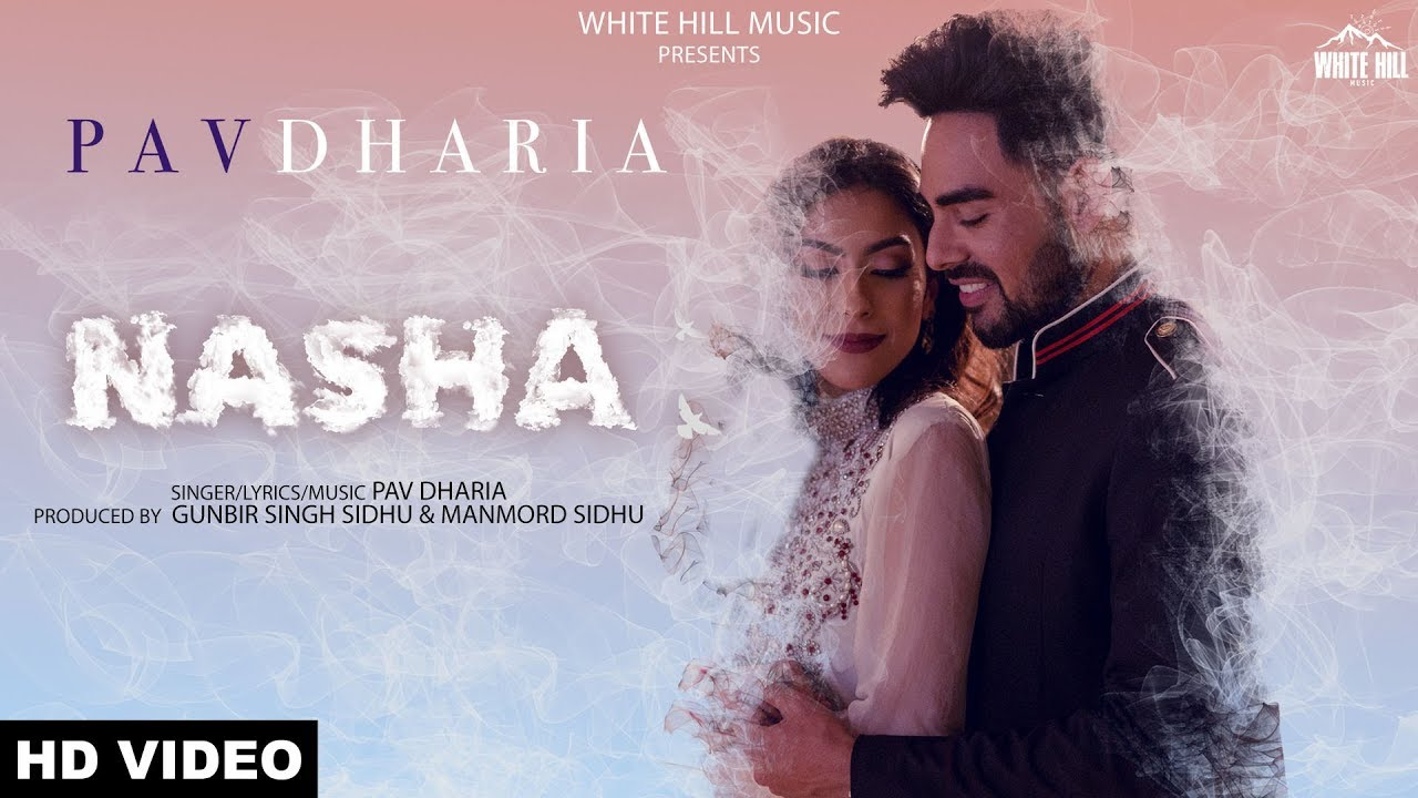Nasha Song Lyrics Pav Dharia new song 2019